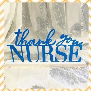 Thank you NURSE sign